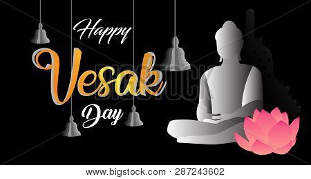 Design For A Happy Vesak Day. Flexible To Use For Anything And Anyone.