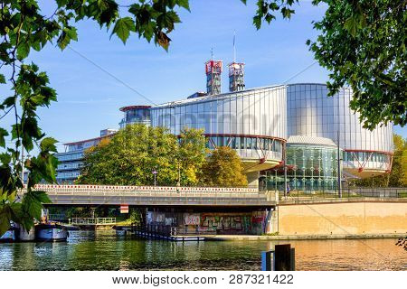 Strasbourg, France - European Court Of Human Rights In Strasbourg Building - Rule Of Law For Europea