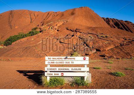 25th December 2018, Uluru Nt Australia : No Climbers Closure Sign In Front Of The Uluru Hiking Path