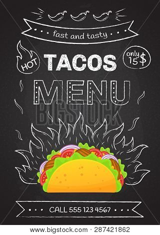Mexican Cuisine Fastfood Tacos Menu Vector Illustration. Retro Flame Chalk Hand Draw Design With Tas
