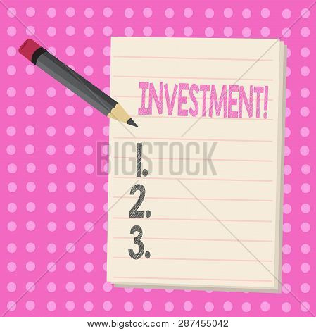 Conceptual Hand Writing Showing Investment. Business Photo Text To Put Money Time Into Something To