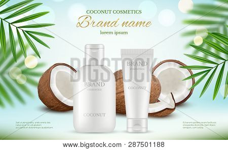 Coconut Cosmetic. Advertizing Poster With Cream Tubes And Fresh Coco And Natural Body Milk Splashes