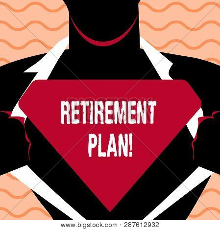 Word Writing Text Retirement Plan. Business Concept For Savings Investments That Provide Incomes For