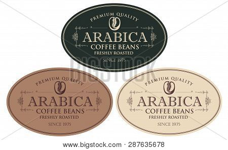 Vector Set Of Labels For Freshly Roasted Coffee Beans. Coffee Labels With Coffee Bean In Oval Frame