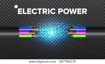 Electric Break Cable Vector. Electrical Circuit. Industrial Network Power. Glowing Lightning. 3d Rea