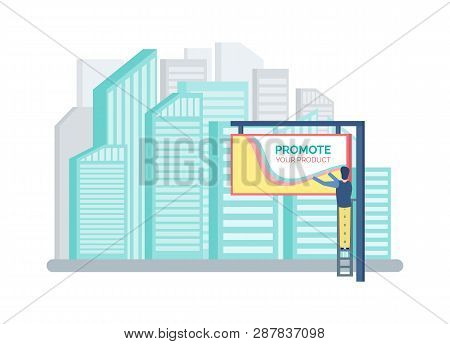 Cityscape With Tall Buildings Vector, Skyscraper Modern Offices. Advertising Column Board, Painting