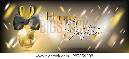 Easter Golden Egg With Bunny Bow And Confetti On The Gala Black Background. Banner For Solemn Greeti