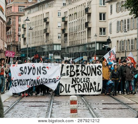 Strasbourg, France - Sep 12, 2017: Let Us Free From Work Message On Placard At Political March Durin