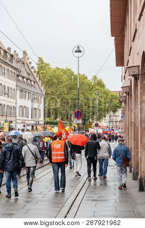 Strasbourg, France - Sep 12, 2017: Rear View Of Protesters Political March During A French Nationwid