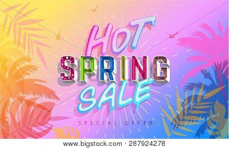 Hot Spring Sale Banner. Trendy Texture. Season Vocation, Weekend, Holiday Logo. Spring Time Backgrou