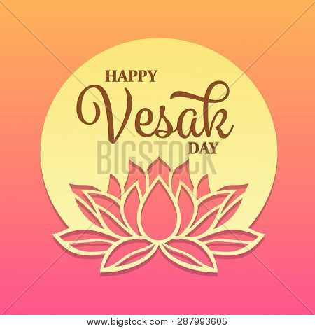 Happy Vesak Day Text On Circle Full Moon And Lotus Sign Banner Vector Design