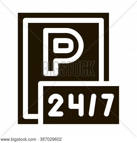 24 Hour Parking Glyph Icon Vector. 24 Hour Parking Sign. Isolated Symbol Illustration