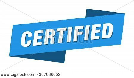 Certified Banner Template. Certified Ribbon Label Sign