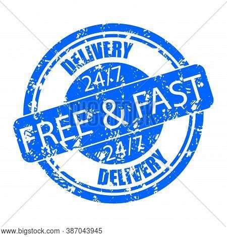 Rubber Stamp Seal Delivery Free And Fast, 7 Days 24 Hours. Vector Seal Vintage, Delivery Stamp Label