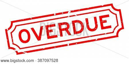 Grunge Red Overdue Word Square Rubber Seal Stamp On White Background