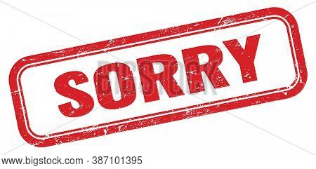 Sorry Red Grungy Vintage Rectangle Stamp Sign.