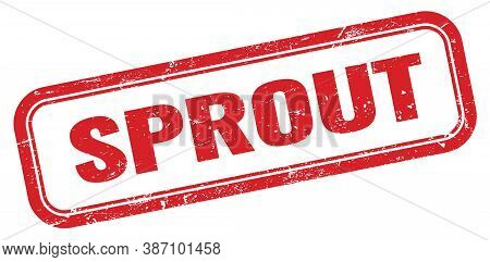 Sprout Red Grungy Vintage Rectangle Stamp Sign.