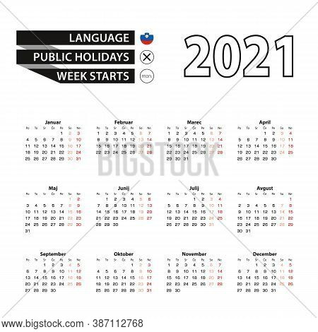 Calendar 2021 In Slovenian Language, Week Starts On Monday. Vector Calendar 2021 Year.