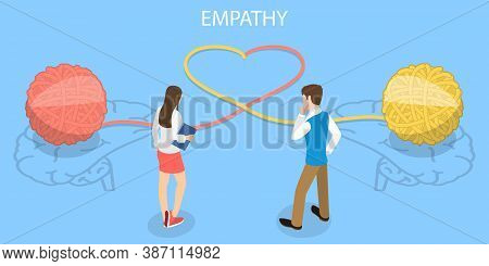 Empathy, Capacity To Understand Or Feel What Another Person Is Experiencing From Within Their Frame
