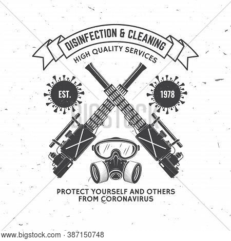 Disinfection And Cleaning Services Badge, Logo, Emblem. Vector. For Professional Disinfection And Cl