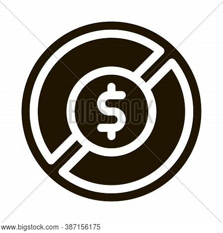 Dollar Banknote Ban Glyph Icon Vector. Dollar Banknote Ban Sign. Isolated Symbol Illustration
