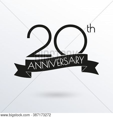 20 Years Anniversary Logo With Ribbon. 20th Anniversary Celebration Label. Design Element For Birthd