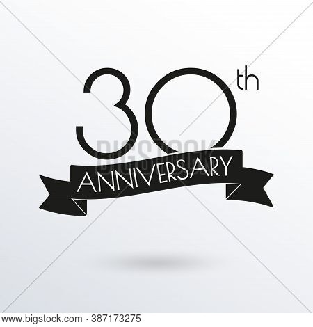 30 Years Anniversary Logo With Ribbon. 30th Anniversary Celebration Label. Design Element For Birthd