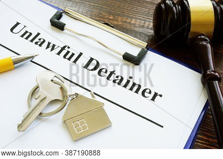 Unlawful Detainer Papers, Key And Gavel In The Court.