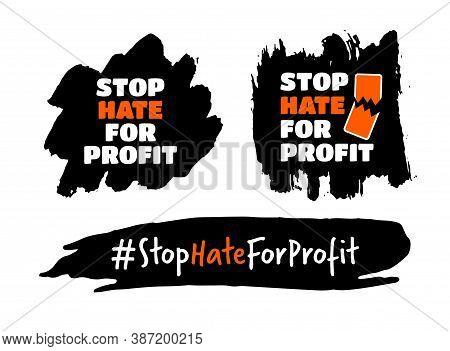 Stop Hate For Profit Concept Set With Broken Mobile Phone, Hashtag. Social Media Boycott Campaign Ag