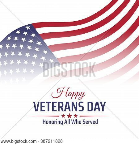Happy Veterans Day Banner, Greeting Card. Waving American Flag On White Background. National Holiday