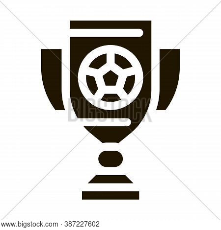 Football Champion Cup Glyph Icon Vector. Football Champion Cup Sign. Isolated Symbol Illustration