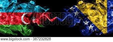 Azerbaijan, Azerbaijani Vs Bosnia And Herzegovina, Bosnian Smoky Mystic Flags Placed Side By Side. T