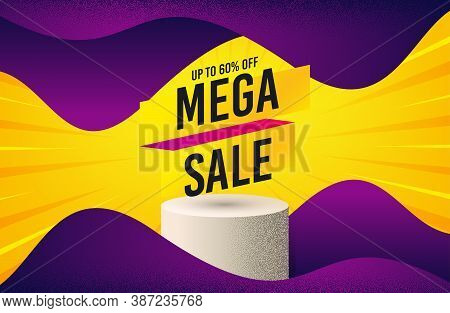 Mega Sale Sticker. Background With Podium Platform. Discount Banner Shape. Coupon Tag Icon. Dotted O
