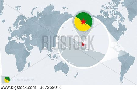 Pacific Centered World Map With Magnified French Guiana. Flag And Map Of French Guiana On Asia In Ce