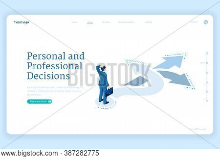Professional Decision, Solution And Choice Isometric Landing Page. Business Man Stand On Crossroads