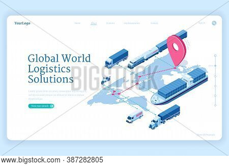 Global Logistics Solutions Isometric Landing Page. Transport Delivery Company Service, Cargo Import