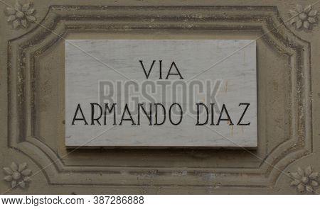 Street Dedicated To General Armando Diaz, Italian Hero Of Ww1 In Lanzo, Near Turin. . High Quality P