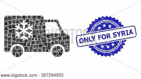 Vector Collage Refrigerator Car, And Only For Syria Textured Rosette Stamp Seal. Blue Stamp Seal Has