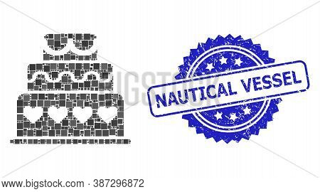 Vector Collage Marriage Cake, And Nautical Vessel Corroded Rosette Seal. Blue Stamp Seal Includes Na