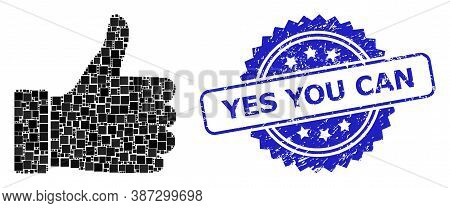Vector Collage Thumb Up, And Yes You Can Scratched Rosette Seal Print. Blue Seal Contains Yes You Ca