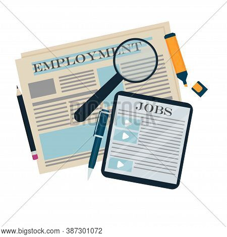Newspaper, Magnifier And Tablet With Text Employment And Jobs, Career, Job Hunt Concept In Flat Styl