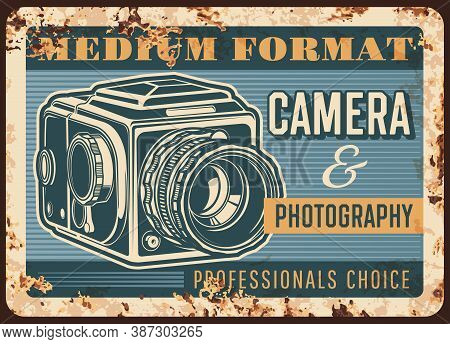 Photo Camera Rusty Metal Plate, Vector Vintage Rust Tin Sign With Retro Photo Camera. Ferruginous Po