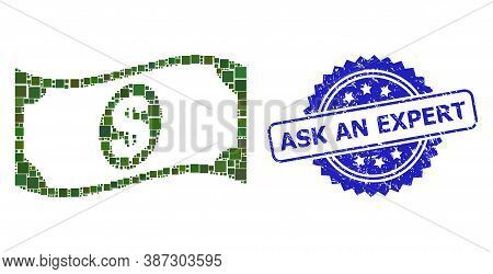 Vector Collage Waving Dollar Banknote, And Ask An Expert Dirty Rosette Stamp Seal. Blue Stamp Seal H