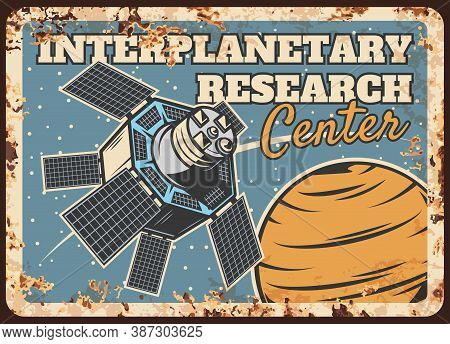 Interplanetary Research Center Vector Rusty Metal Plate. Space Station, Orbital Satellite Or Automat