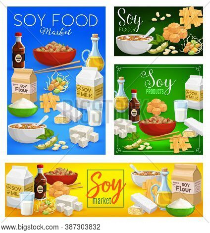 Soybean Food Vector Sauce, Milk, Meat And Tempeh, Tofu, Flour And Sprouts With Noodles. Oil, Beans A