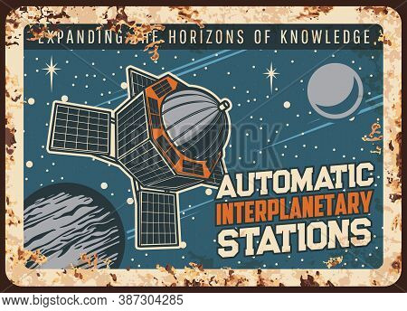 Automatic Satellite Space Station Vector Rusty Metal Plate, Interplanetary Orbital Sputnik Orbiting