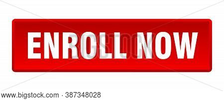 Enroll Now Button. Enroll Now Square Red Push Button