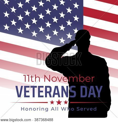 Happy Veterans Day Banner, Silhouette Of A Saluting Us Army Soldier Veteran On Flag Background. Us N