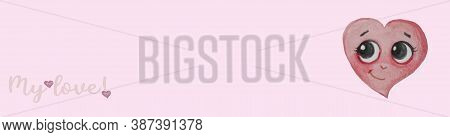 Playful, Sweet Heart With A Face - Eyes And A Smile On A Pink Background. Horizontal Banner With The