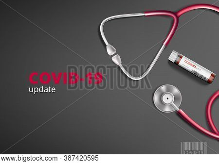 Covid-19 Update With Stethoscope And Blood Sample